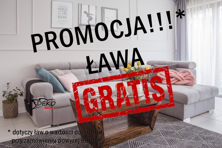LETNIA PROMOCJA!!  Ława GRATIS!